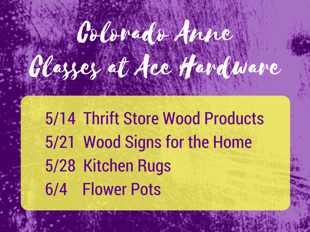 Colorado Anne Classes at Ace Hardware